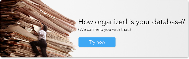 How organized is your database? We can help you with that.